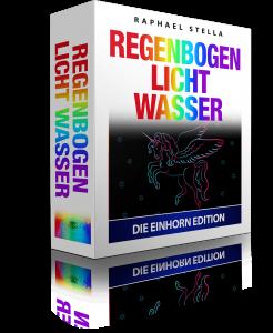 RegenbogenLichtWasser - Die UnicornEdition