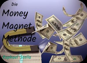 Die Money-Magnet-Methode
